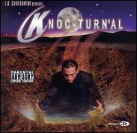LA Confidential Presents... Knoc-turnal