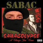 Sabacolypse - A Change Gon come