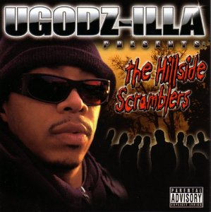 UGodz-Illa Presents The Hillside Scramblers