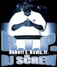 RIP DJ Screw