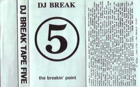 DJ Break - Tape 5, The Breakin' Point