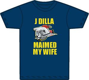 Dilla Maimed My Wife