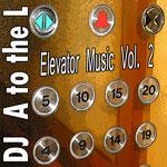 Elevator Music Volume 2