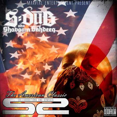 Shabaa, Sahdeeq - The American Classic