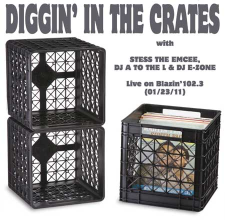 Diggin' In The Crates on Blazin' 102.3 with Stess The Emcee, DJ A to the L & DJ E-Zone