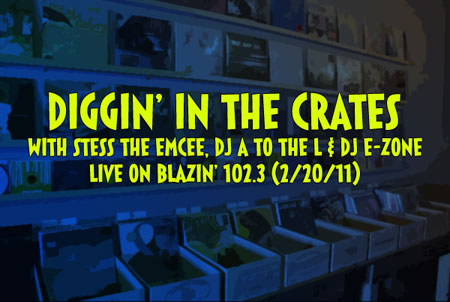 Diggin' In The Crates with Stess The Emcee, DJ A to the L & DJ E-Zone