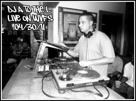 DJ A to the L - Live On WVFS (04/30/11)