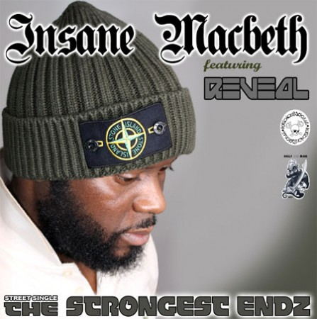 Insane Macbeth ft Reveal - The Strongest Endz