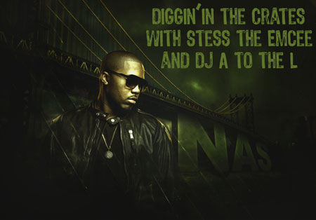 Diggin' In The Crates with Stess The Emcee and DJ A to the L on Blazin' 102.3 - Nas Tribute