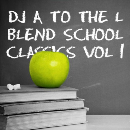 A to the L - Blend School Classics Volume 1 Front Cover