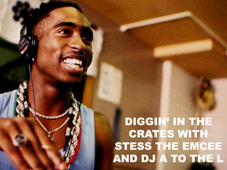 Diggin' In The Crates with Stess The Emcee and DJ A to the L