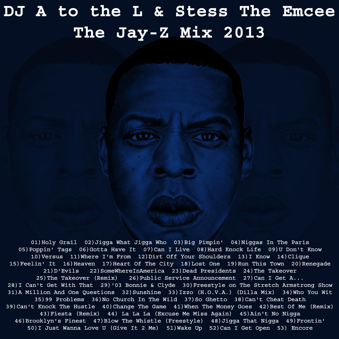 DJ A to the L - Jay-Z Tribute Mix 2013