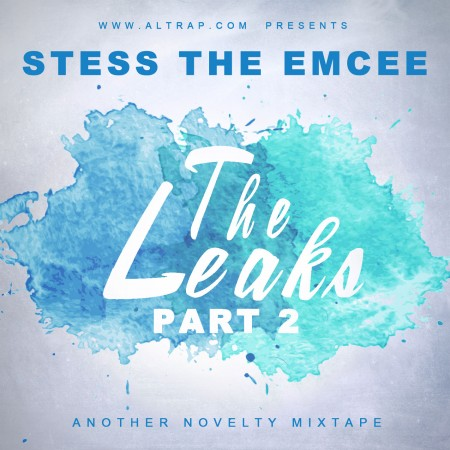 Stess The Emcee - The Leaks Part 2