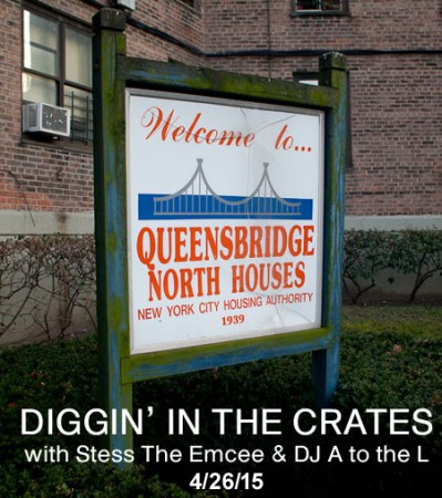 Diggin' In The Crates - The Queensbridge Tribute - 4/26/15