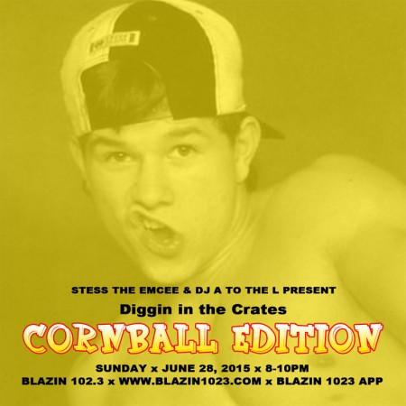 Diggin' In The Crates with Stess The Emcee & DJ A to the L - The Cornball Edition