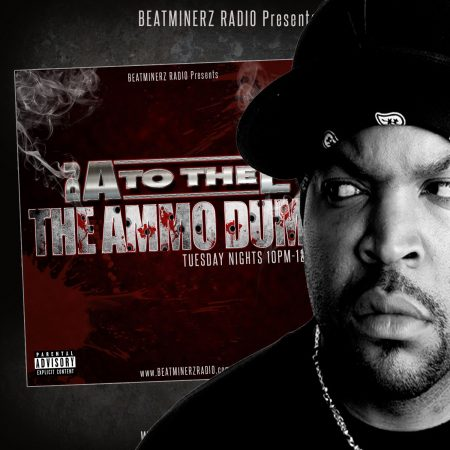 The Ammo Dump with DJ A to the L- The Ice Cube Mix