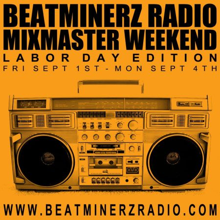 DJ A to the L - Labor Day 2017 Mix Master Weekend Mix