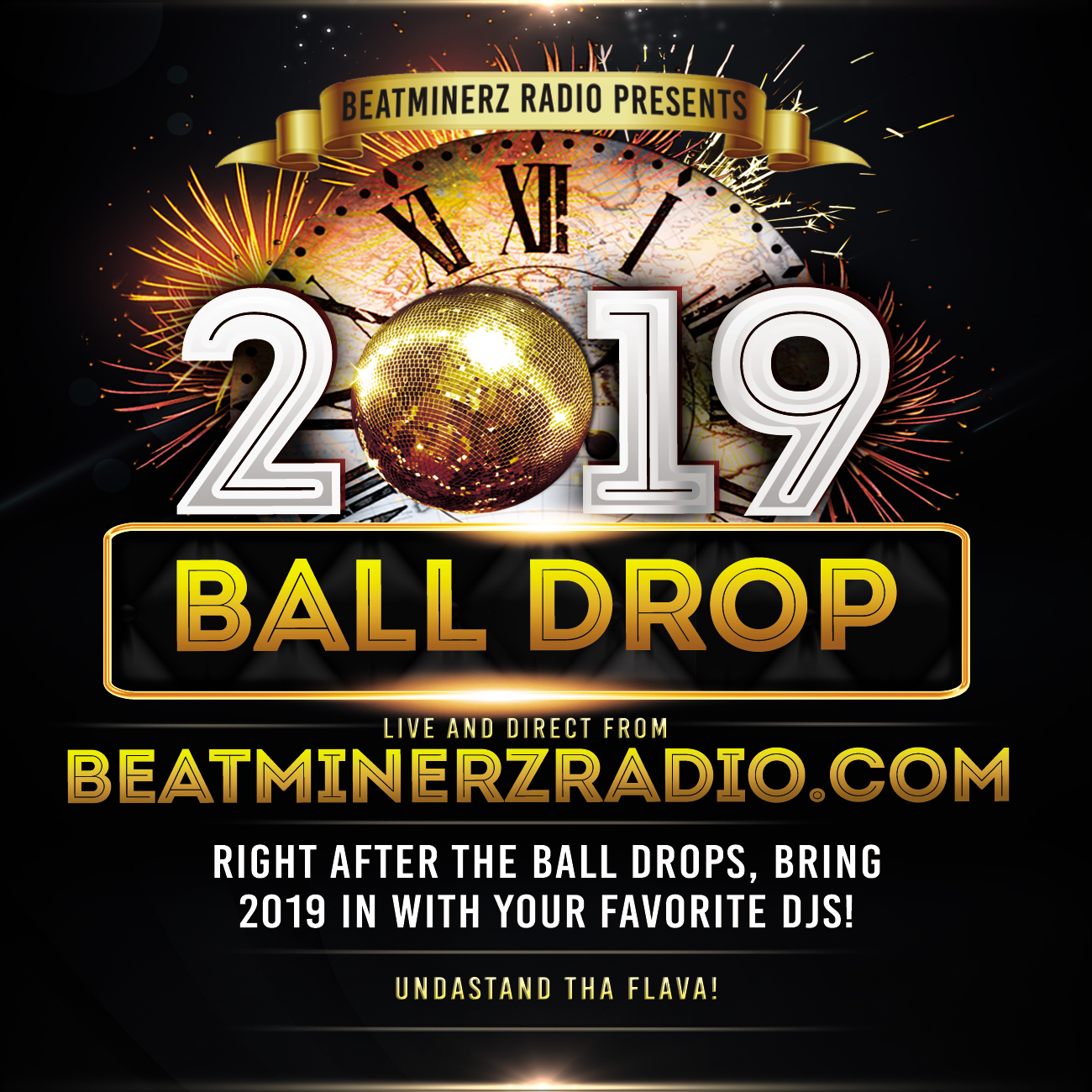 DJ A to the L - 2019 Ball Drop New Year Mix on Beatminerz Radio