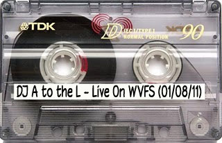 DJ A to the L - Live On WVFS (01/08/11)