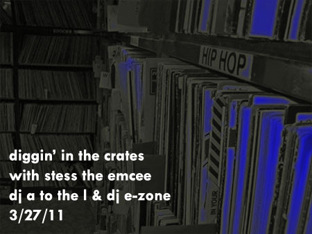 Diggin' In The Crates with Stess The Emcee, DJ A to the L, and DJ E-Zone