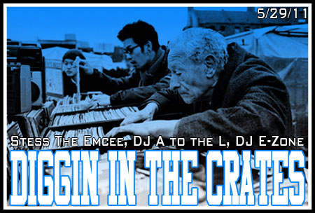 Diggin' In The Crates with Stess The Emcee, DJ A to the L, & DJ E-Zone
