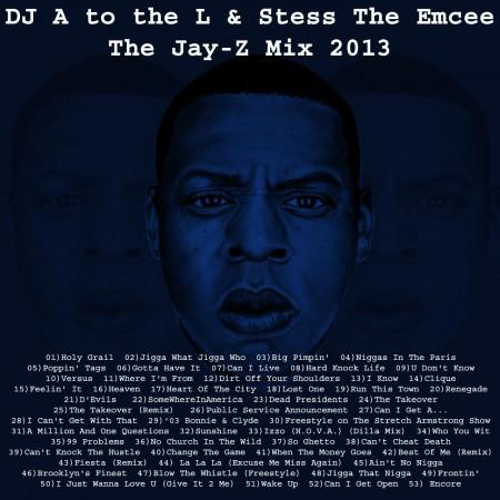 DJ A to the L - Jay-Z Mix 2013