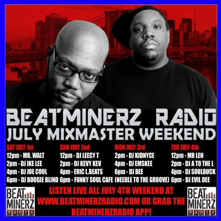 Beatminerz Radio Mixmaster Weekend July 2017