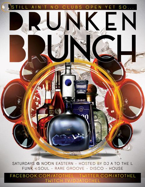 Drunken Brunch with DJ A to the L